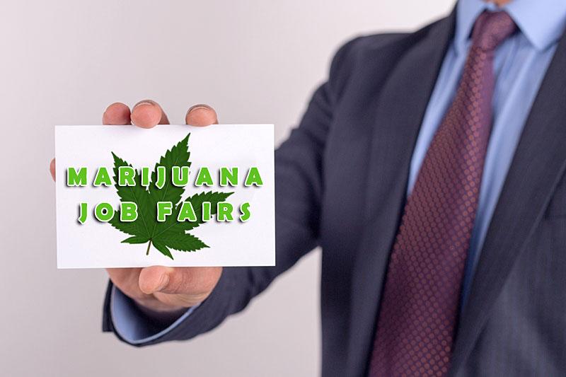 Marijuana Job Fairs